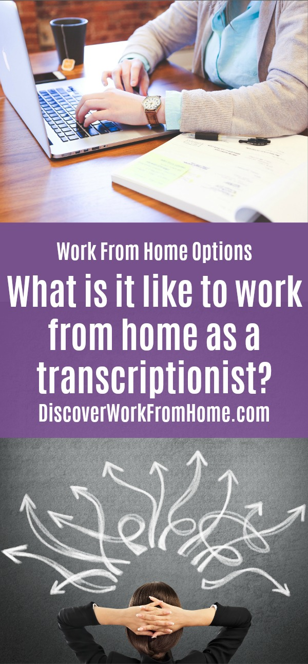 what is it like to work from home as a transcriptionist?